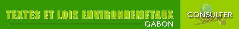 Textes et Lois relatifs à l'environnement au Gabon
